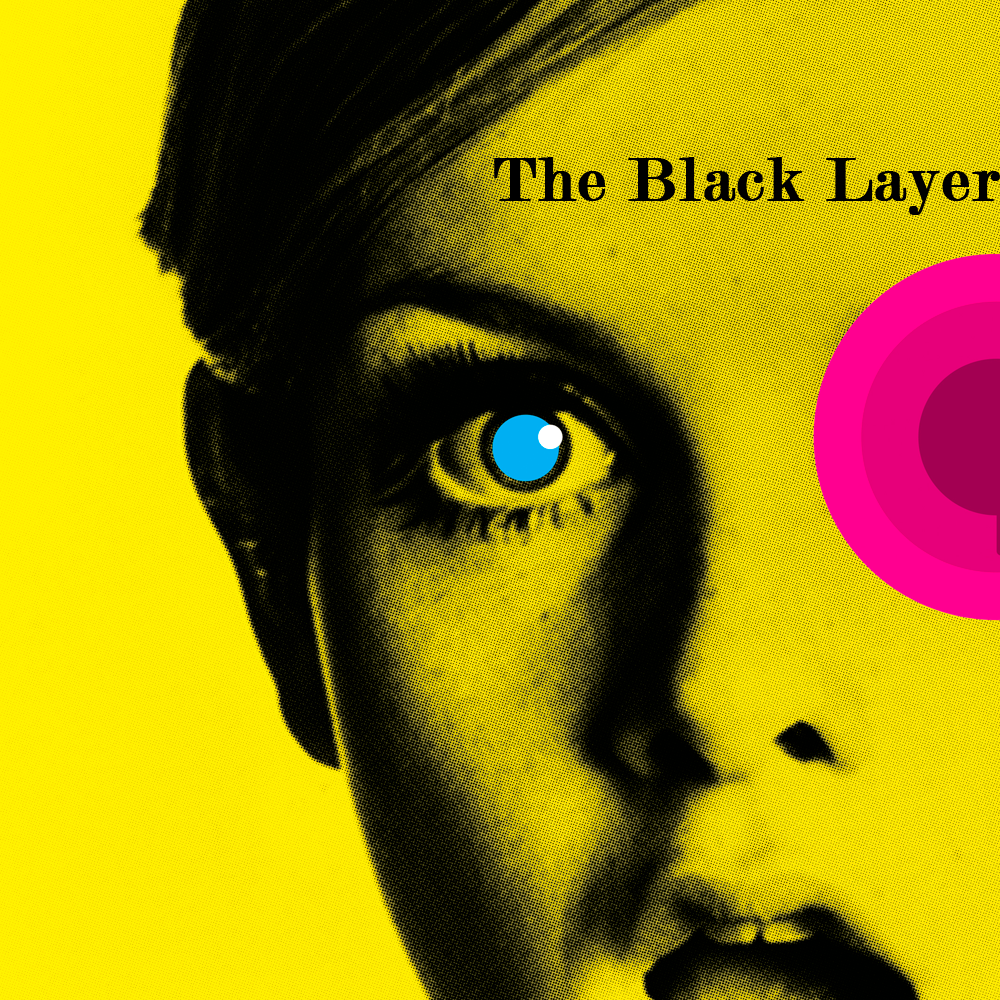 The Black Layer Newsletter